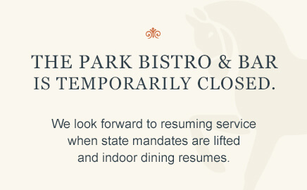 The Park Bistro & Bar is temporarily closed