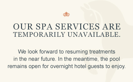 Spa Services are temporarily unavailable